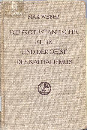 290px-Die_protestantische_Ethik_und_der_'Geist'_des_Kapitalismus_original_cover
