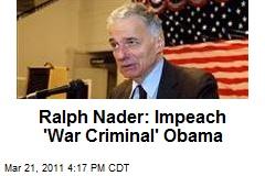 barack-obama-is-a-war-criminal-ralph-nader-says