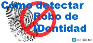 Como-detecrar-robo-de-identidad